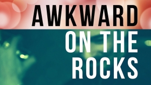 'Awkward on the Rocks:' Book Review