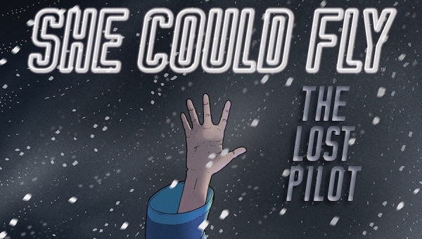 'She Could Fly: The Lost Pilot #1' - Advance Comic Book Review
