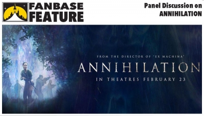 Fanbase Feature: Panel Discussion on 'Annihilation'