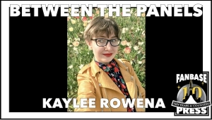 Between the Panels: Artist Kaylee Rowena on Pursuing Her Passion, Exploring Genre, and (Not) Going into Space
