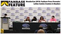 Fanbase Feature: WonderCon 2018 - 'Fanbase Press Presents: Latinx Comics Creators and Readers' Panel Audio
