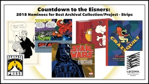 Countdown to the Eisners: 2018 Nominees for Best Archival Collection/Project - Strips