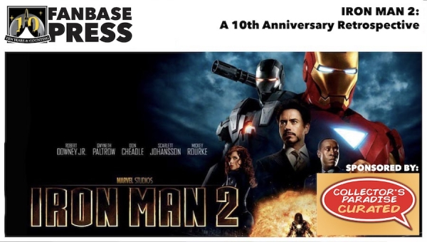 Fanbase Feature: 10th Anniversary Retrospective on 'Iron Man 2' (2010)