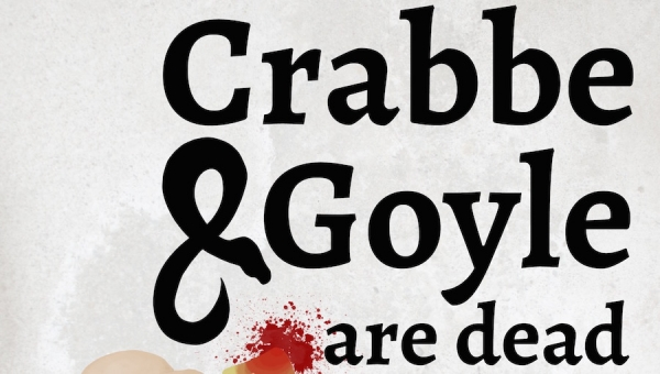 Fanbase Press Interviews Graydon Schlichter on the Upcoming Production, 'Crabbe and Goyle Are Dead' (Hollywood Fringe Festival 2019)