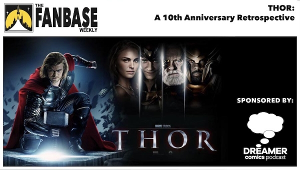 Fanbase Feature: 10th Anniversary Retrospective on 'Thor' (2011)