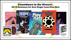 Countdown to the Eisners: 2018 Nominees for Best Single Issue/One-Shot
