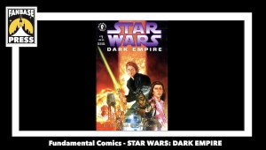 Fundamental Comics: How 'Star Wars: Dark Empire' Expanded the 'Star Wars' Universe and Continues to Shape It Today