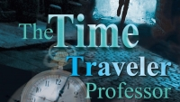 'The Time Traveler Professor: Book One - Silent Meridian' - Book Review