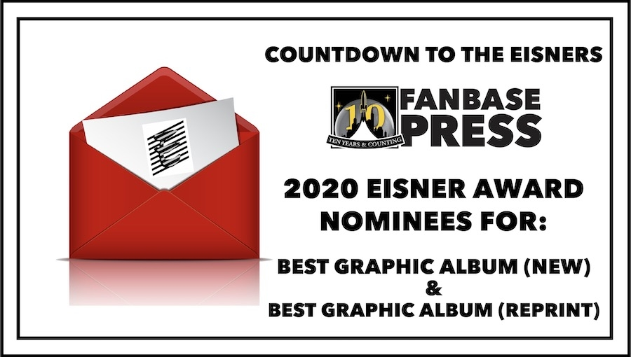 Countdown to the Eisners: 2020 Nominees for Best Graphic Album (New) & Best Graphic Album (Reprint)