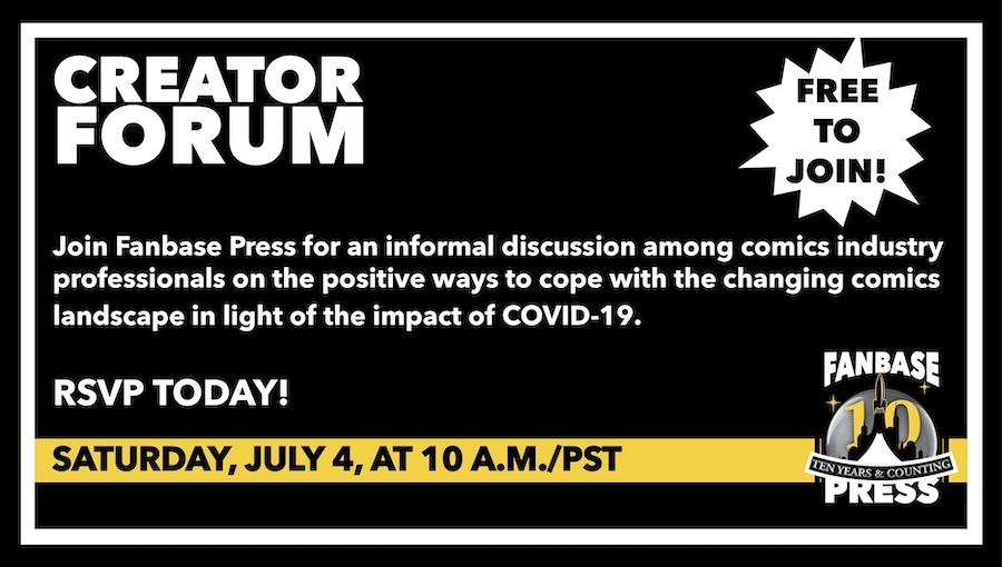 Join Fanbase Press for the 'Creator Forum: Group Discussion' on July 4th to Discuss Positive Ways to Navigate the Changing Comics Landscape